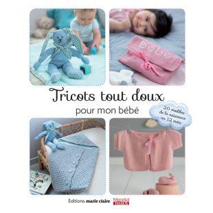 livre tricots tout doux pour mon bébé Éditions Marie Claire