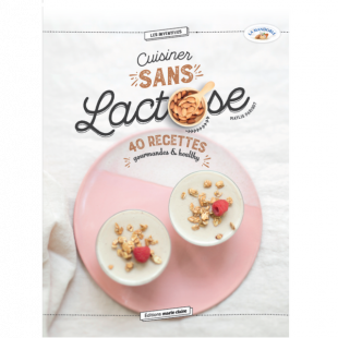 livre cuisiner sans lactose recette Editions marie claire